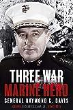 Three War Marine Hero: General Raymond G. Davis
