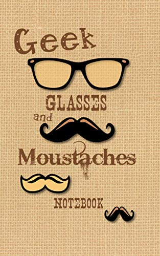 Geek Glasses and Moustaches Notebook: Nerd / Geek Gifts / Gift / Presents ( Moustache Ruled Notebook ) [ British English ] (Kids 'n' Teens)