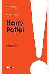 Harry Potter: Come creare un business da favola (Italian Edition) Kindle Edition