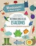 MI PRIMER LIBRO DE LAS ESTACIONES (VVKIDS) (Vvkids Montessori)