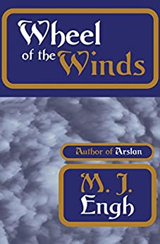 Wheel of the Winds by [M. J. Engh]