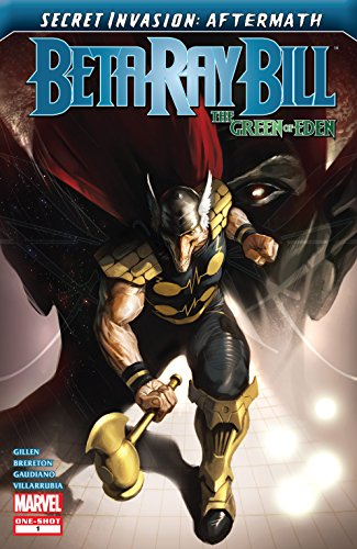 Secret Invasion Aftermath: Beta Ray Bill - The Green of Eden (2009) #1 (English Edition)