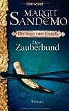 Margit Sandemo: Der Zauberbund