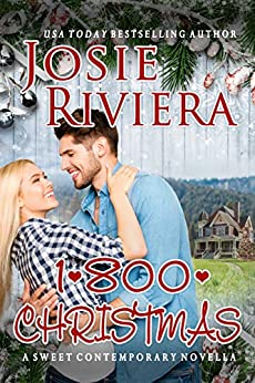1-800-CHRISTMAS: A Sweet Holiday Romance (Flipping For You Book 2) by [Josie Riviera]