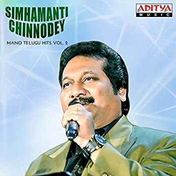 Simhamanti Chinnodey (Mano Telugu Hits, Vol. 2)