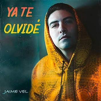 Ya Te Olvidé