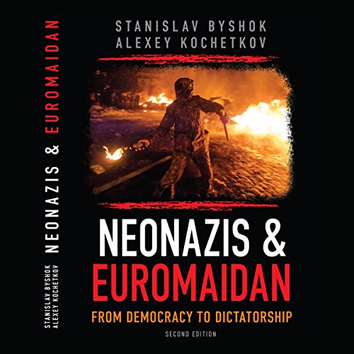 Neonazis & Euromaidan audiobook cover art