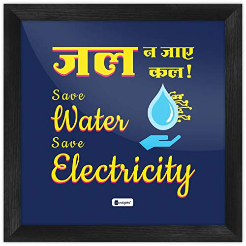 Indigifts Save Water Poster Jal Na Jaye Kal Save Water Save Electricity Printed Poster Frame 6