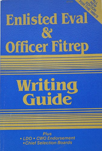 Enlisted Eval and Officer Fitrep Writing Guide