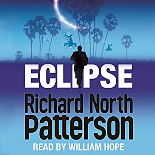 Eclipse                   By:                                                                                                                                 Richard North Patterson                               Narrated by:                                                                                                                                 William Hope                      Length: 15 hrs and 7 mins     3 ratings     Overall 4.3