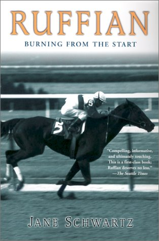 Ruffian: Burning From the Start by [Jane Schwartz]