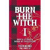 BURN THE WITCH 1 (ジャンプコミックス)