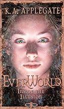 Inside the Illusion (EverWorld #9)