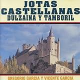 Jotas Castellanas : Dulzaina y Tamboril...