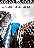London Financial District (Wandkalender 2022 DIN A4 hoch): Hochwertige Aufnahmen der Londoner Skyline im Finanz Distrikt (Monatskalender, 14 Seiten )