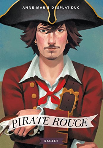 Pirate rouge (Rageot Romans) (French Edition)