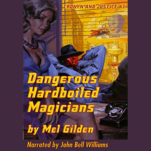 Dangerous Hardboiled Magicians: A Fantasy Mystery audiobook cover art