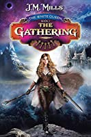 The Gathering: The White Queen