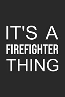 2019 Firefighter Planner: It's a Firefighter Thing: 52 week schedule and notebook