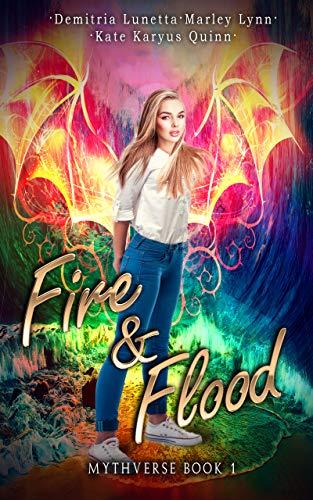 Fire & Flood (Mythverse Book 1)