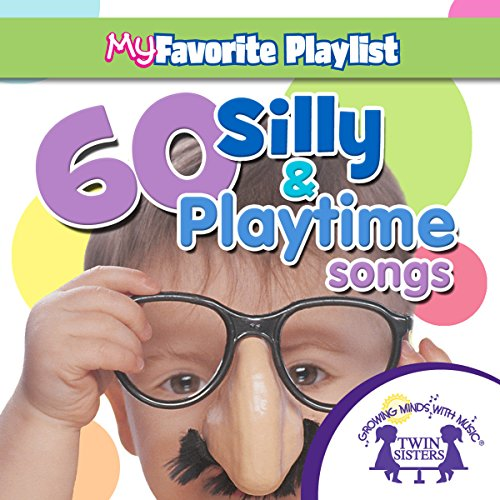 60 Silly and Playtime Songs audiobook cover art