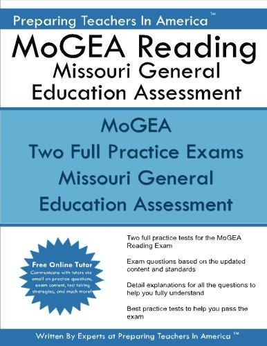 MoGEA Reading Missouri General Education Assessment: MEGA MoGEA Reading Comprehension and Interpretation Subtest