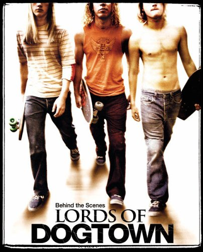 Image OfBehind The Scenes: Lords Of Dog Town