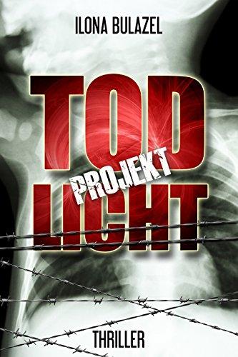 Projekt Todlicht: (Thriller)