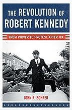 Revolution of Robert Kennedy