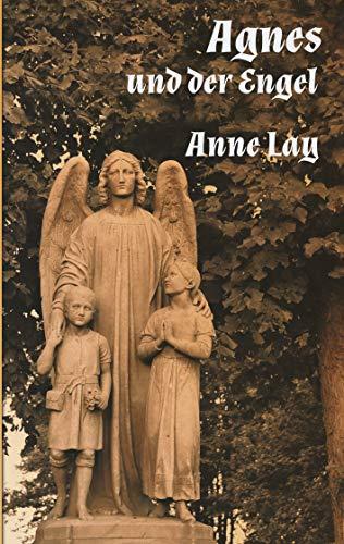 Agnes und der Engel: Historische Kurzgeschichte