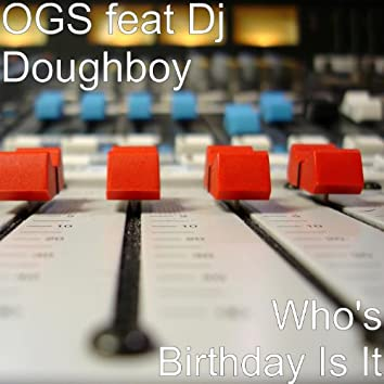 Who's Birthday Is It - Single