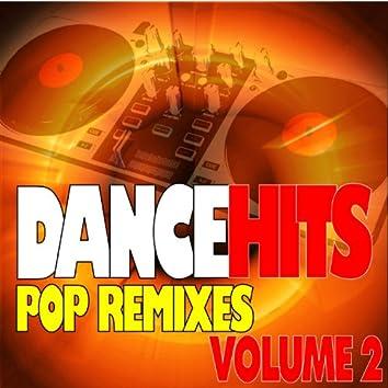 DanceHits - Pop Remixes - Volume 2