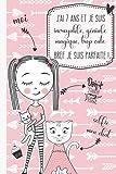 J'ai 7 ans et je suis incroyable, géniale, magique, trop cute bref je suis parfaite !: Journal intime pour fille 7 ans   Journal de souvenir et de gratitude   Cadeau fille 7 ans