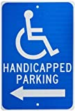 NMC TM152J HANDICAPPED PARKING – 12 in. x 18 in. Heavy Duty Reflective Aluminum Parking Sign with Left Arrow and Wheelchair Graphic, White Text on Blue Base
