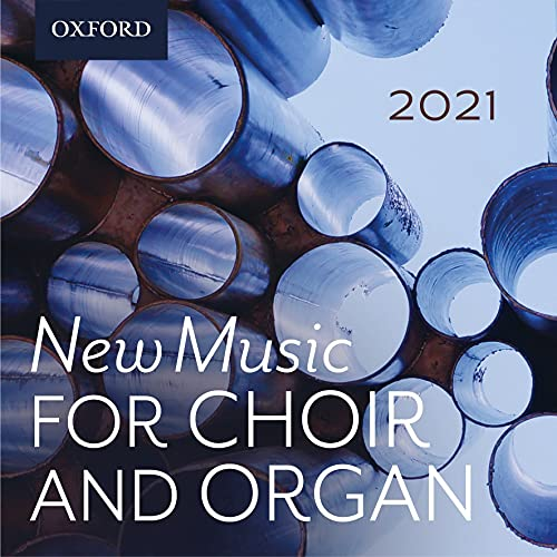 New Music for Choir and Organ 2021