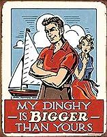 My Dinghy 金属板ブリキ看板警告サイン注意サイン表示パネル情報サイン金属安全サイン