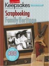 Creating Keepsakes: Scrapbooking Family Heritage (Leisure Arts #15938)