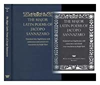 The Major Latin Poems of Jacopo Sannazaro