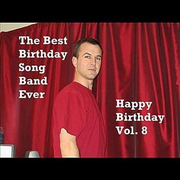 Happy Birthday, Vol. 8