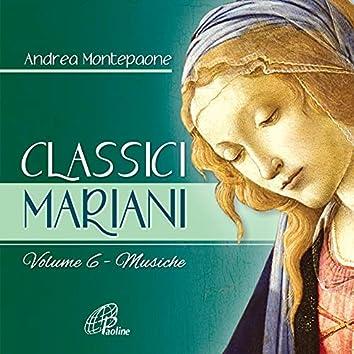 Classici Mariani, Vol. 6 (Musiche classiche mariane)