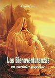 Bienaventuranzas En Version Popular, Las