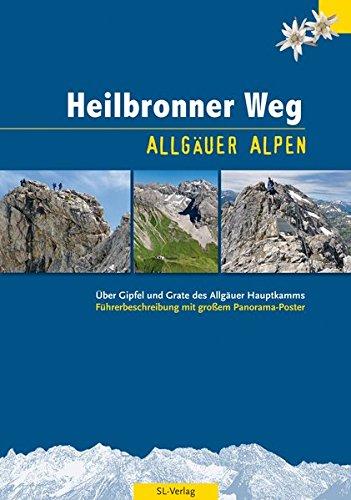 Heilbronner Weg: Über Gipfel und Grate des Allgäuer Hauptkamms - Führer mit Panorama-Poster im Großformat