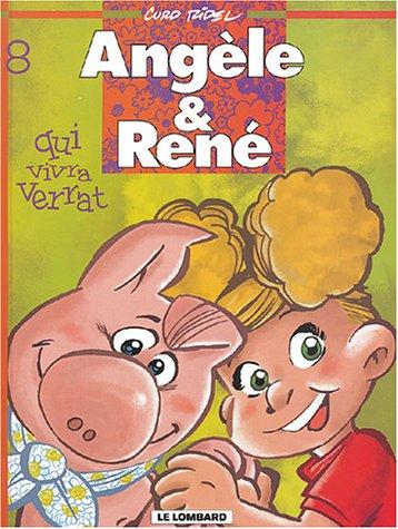 Angèle et René, tome 8 : Qui vivra verrat