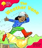 Oxford Reading Tree: Stage 4: More Storybooks: The Weather Vane: Pack A