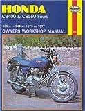 Honda CB400 & CB550 Fours (73 - 77) (Motorcycle Manuals)