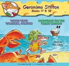 [(Geronimo Stilton, Books 17 & 18: Watch Your Whiskers, Stilton! & Shipwreck on the Pirate Islands )] [Author: Geronimo Stilton] [Nov-2009]