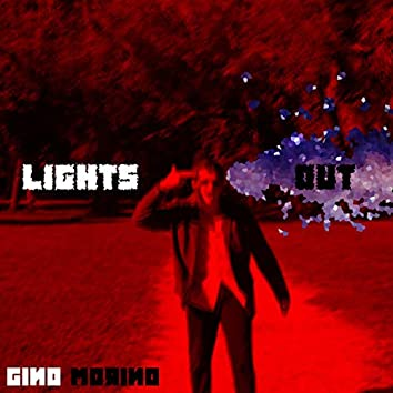 Lights Out (Motherfucker)