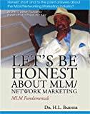 Let's Be Honest about MLM/Networking: MLM Fundamentals (English Edition)