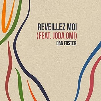 Reveillez Moi (feat. Joda Omi)