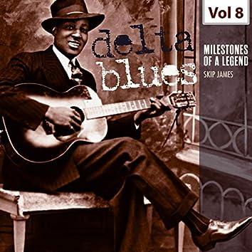 Milestones of a Legend - Delta Blues, Vol. 8